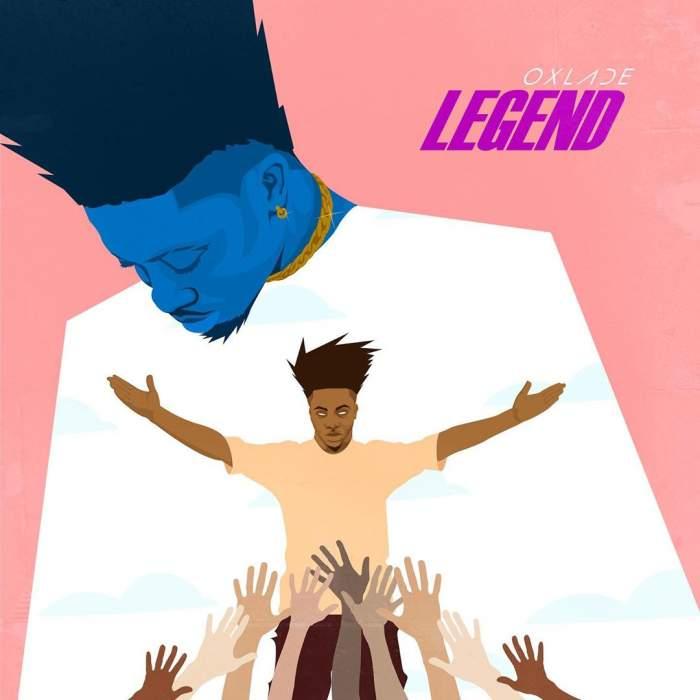 Oxlade - Legend