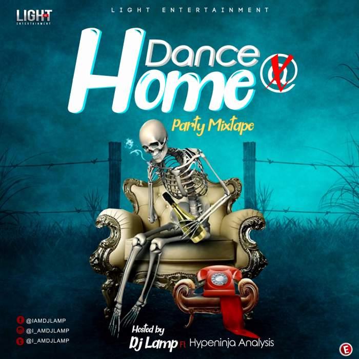 DJ Lamp - Dance @ Home Party Mixtape (feat. HypeNinja Analysis)