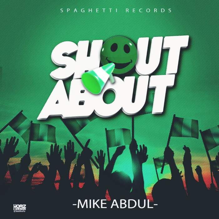 Mike Abdul - Shout About