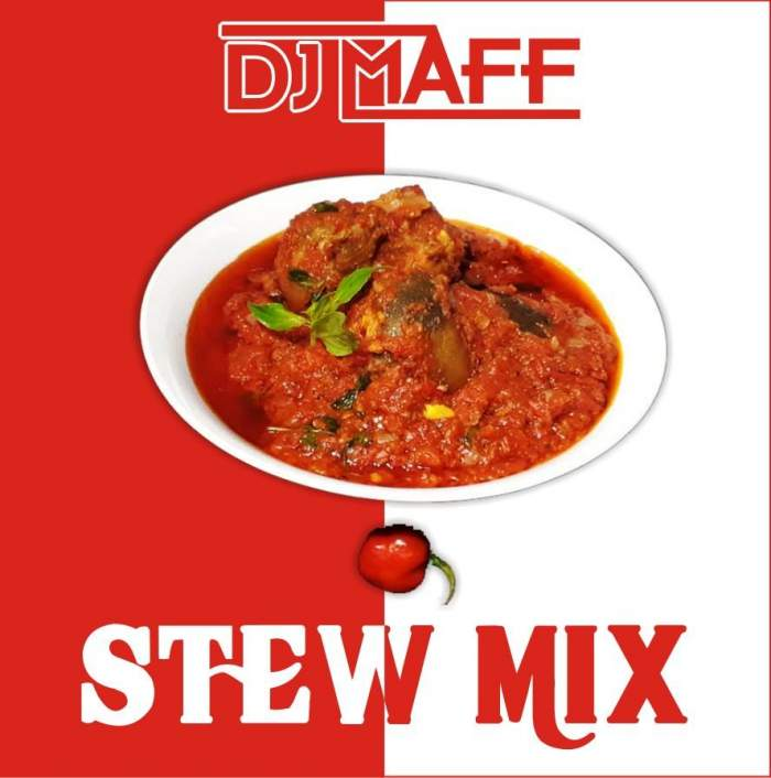 DJ Maff - Stew Mix