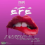 Efe - Mercy Is A Bad Girl