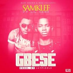 Samklef - Gbese (ft. Lil Kesh)