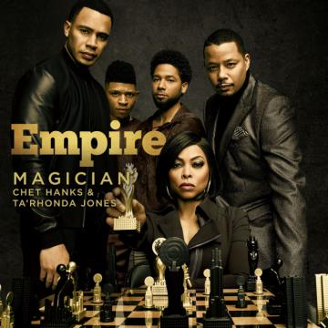 Music: Empire Cast - Magician (feat. Chet Hanks)