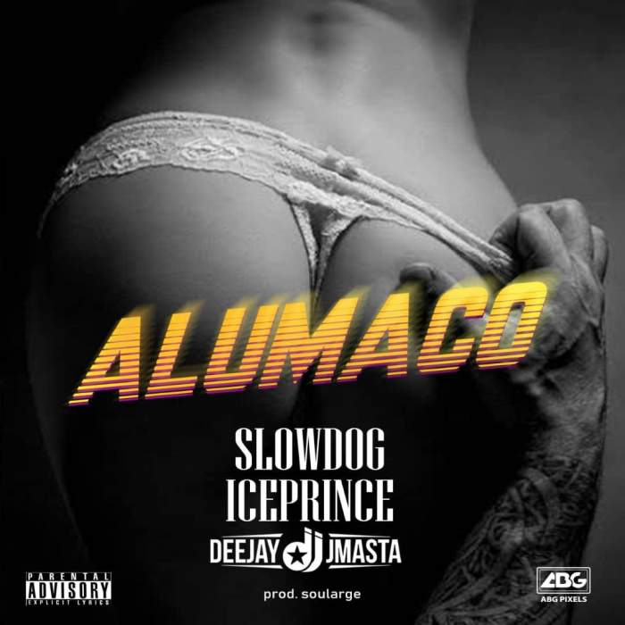 Slowdog - Alumaco (feat. Ice Prince & DJ J Masta)