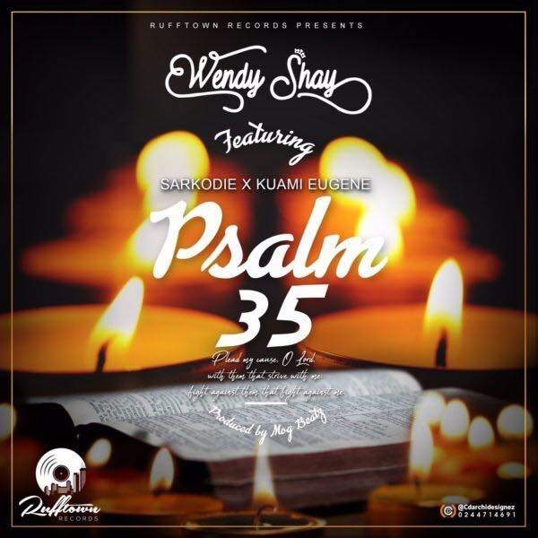 Wendy Shay - Psalm 35 (feat. Sarkodie & Kuami Eugene)