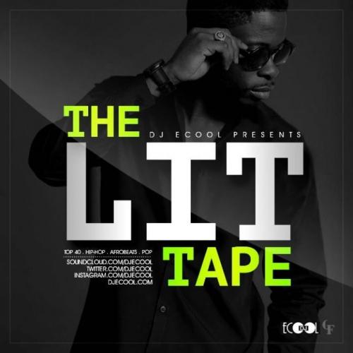 DJ ECool - The Lit Mixtape