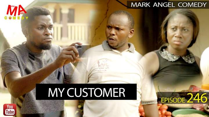 Mark Angel Comedy - Episode 246 (My Customer)