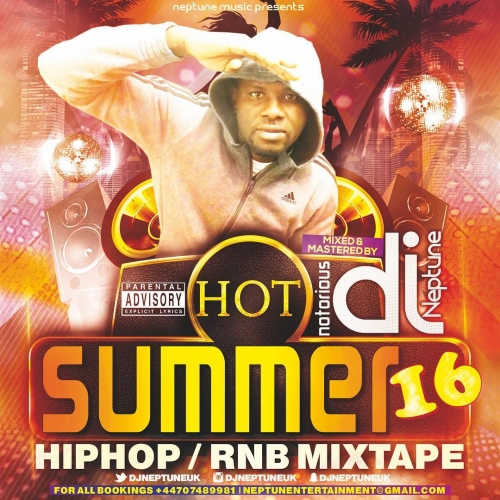 Notorious1 DJ Neptune - Hot Summer Sixteen HipHop x RnB Mixtape