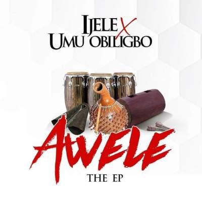 Album: Flavour & Umu Obiligbo - Awele (The EP)
