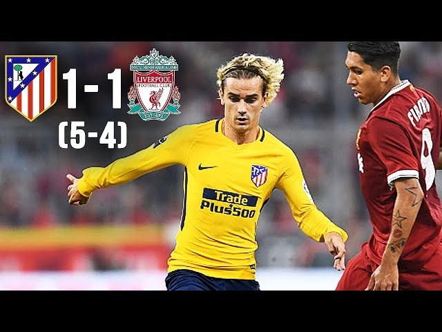 Liverpool 1 - 1 Atletico Madrid (Pens 4-5) (Aug-2-2017) Audi Cup Final Highlights
