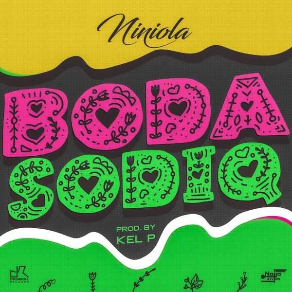 Niniola - Boda Sodiq