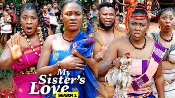 Nollywood Movie: My Sister's Love (2019)  (Parts 1 & 2)