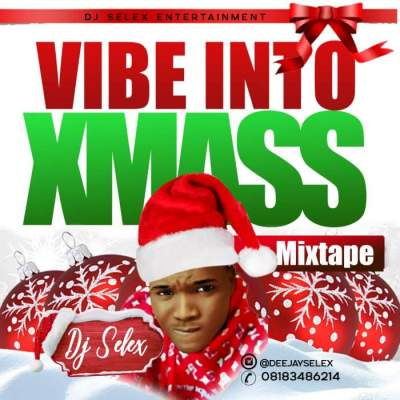 DJ Mix: DJ Selex - Vibes into Xmas Mixtape