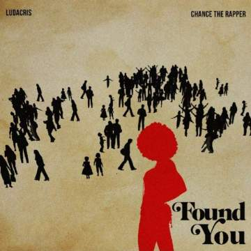Music: Ludacris & Chance the Rapper - Found You