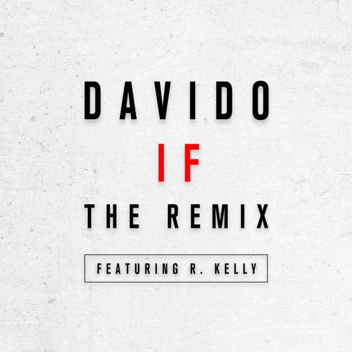 Davido - IF (Remix) (feat. R Kelly)