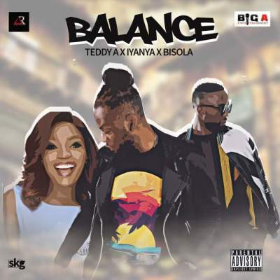 Music: Teddy-A - Balance (feat. Iyanya & Bisola)