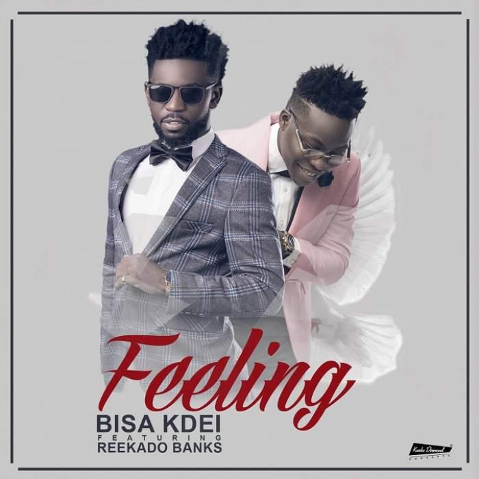 Bisa Kdei - Feeling (feat. Reekado Banks)