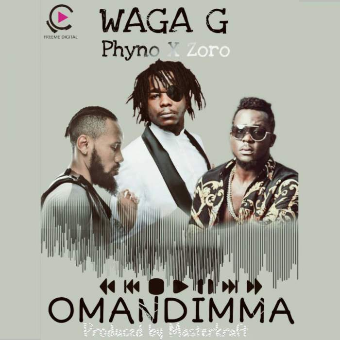 Waga G - Omandimma (feat. Phyno & Zoro)