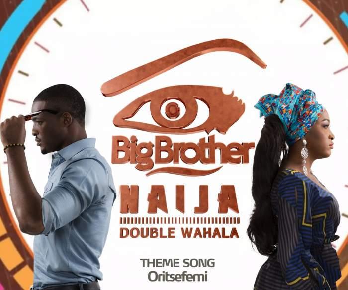 Oritse Femi - Double Wahala (BBNaija 2018 Theme Song)