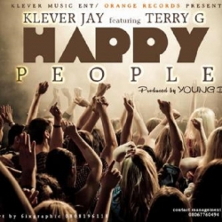Klever Jay - Happy People (ft. Terry G)