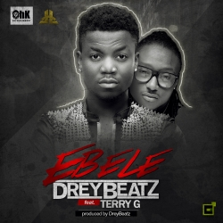 Drey Beatz - Ebele (ft. Terry G)