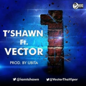 T'shawn - One (feat. Vector)