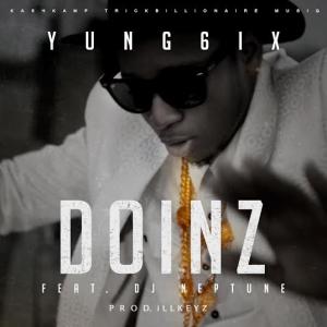 Yung6ix - Doinz (feat. DJ Neptune)