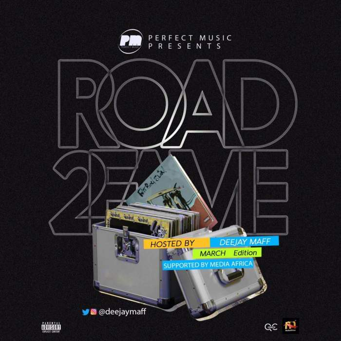 DJ Maff - Road2Fame Mix (March 2019 Edition)