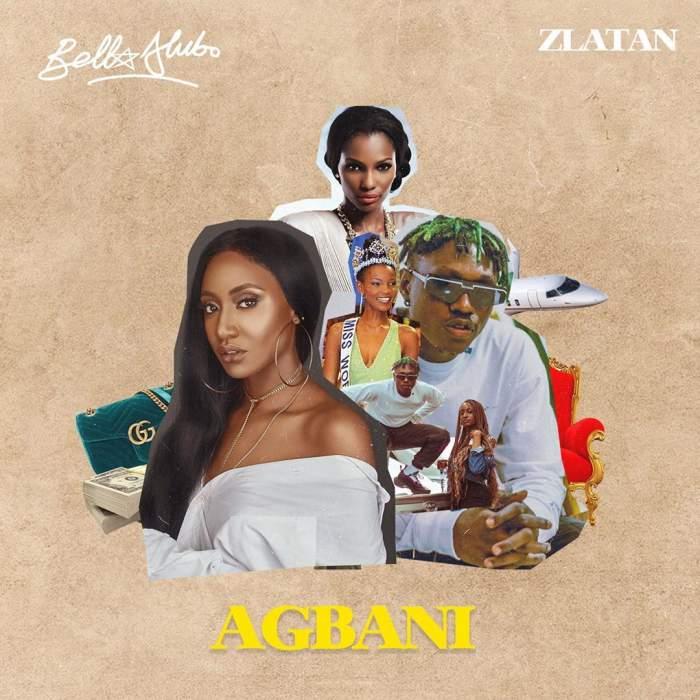 Bella Alubo - Agbani (Remix) (feat. Zlatan)