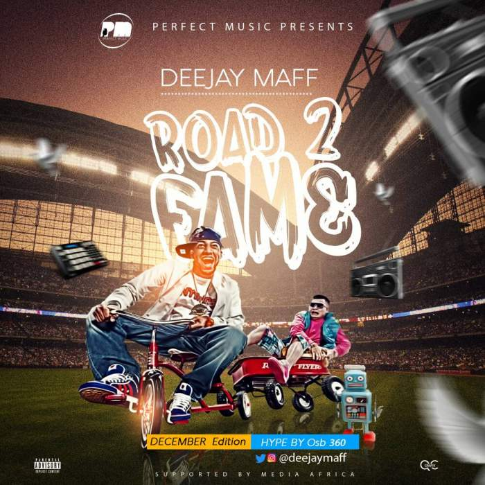 "DJ Maff - ""Road 2 Fame Mix"" (December Edition)"