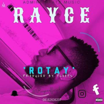 Music: Rayce - Rotay [Prod. by Ploops]