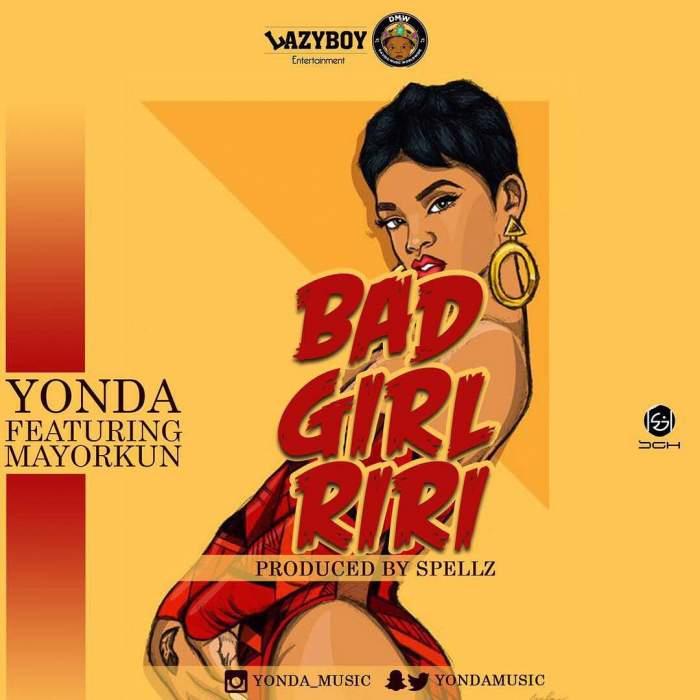 Yonda - Bad Girl Riri (feat. Mayorkun)