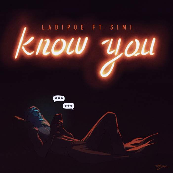 LadiPoe - Know You (feat. Simi)