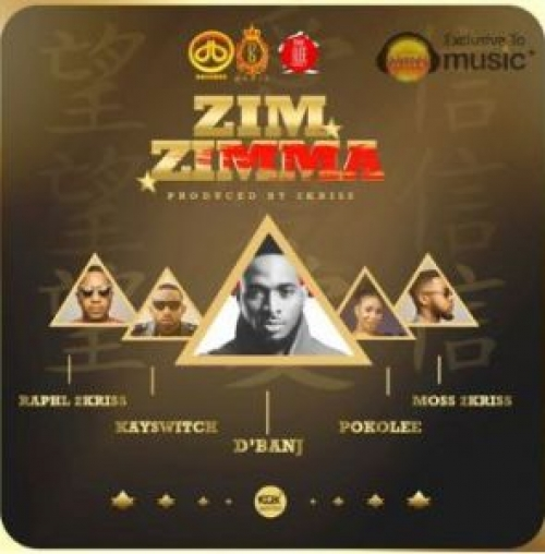 DB Records - Zim Zimma (feat. D'banj, KaySwitch, 2Kriss & Pokolee)
