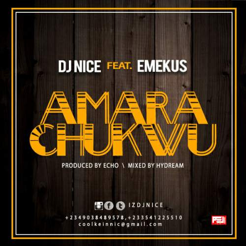 DJ Nice - Amarachukwu (feat. Emekus)