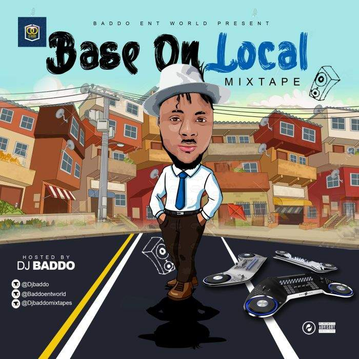 DJ Baddo - Base On Local Mix
