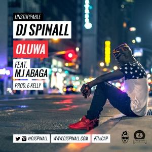 DJ Spinall - Oluwa (feat. M.I)