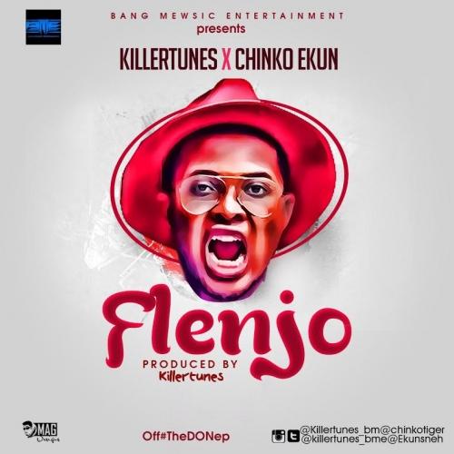 Killertunes - Flenjo (feat. Chinko Ekun)