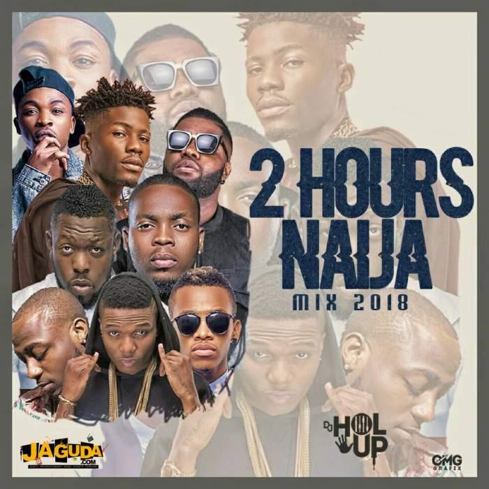 DJ Hol Up - New Naija Mix 2018 (feat. Davido, Wizkid, Olamide, Tiwa Savage & More)