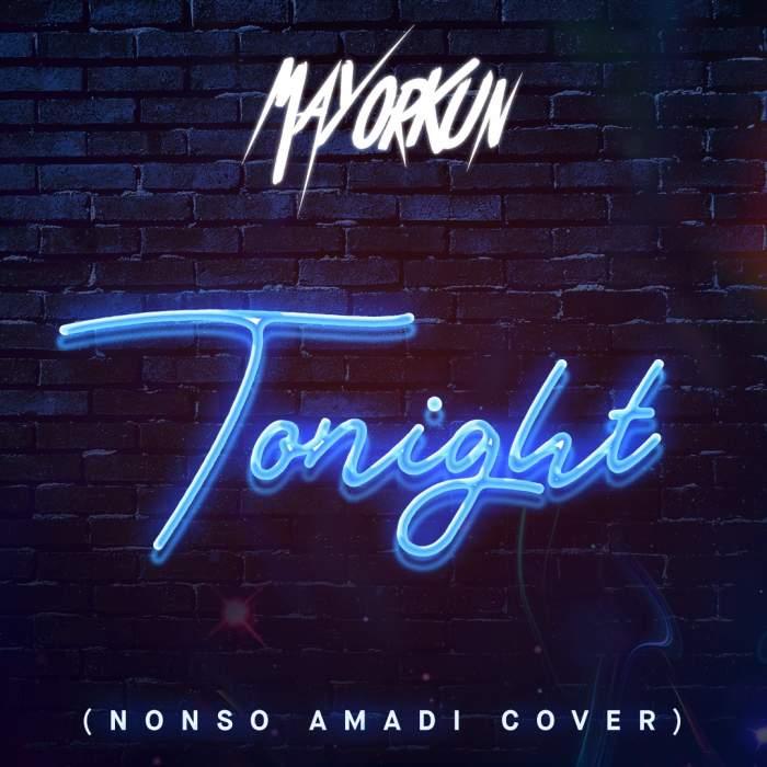 Mayorkun - Tonight (Nonso Amadi Cover)