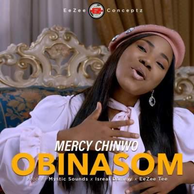 Gospel Music: Mercy Chinwo - Obinasom