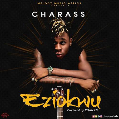 Charass - Eziokwu