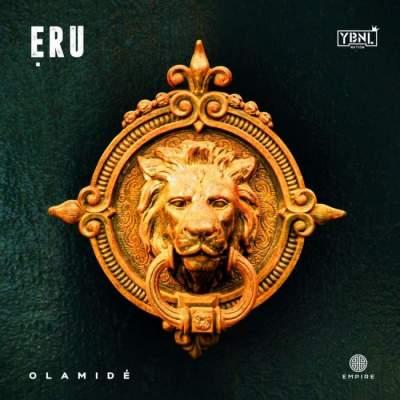 Music: Olamide - Eru