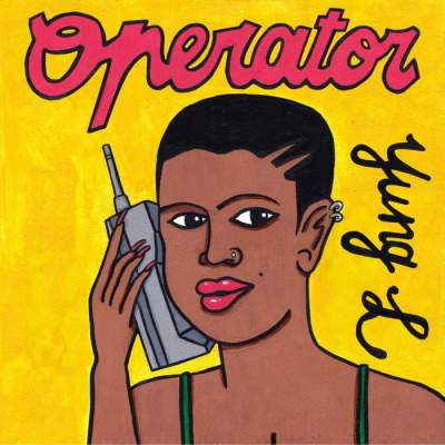 Music: Yung L - Operator