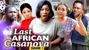 Nollywood Movie: Last African Casanova (2019)  (Parts 1, 2, 3 & 4)