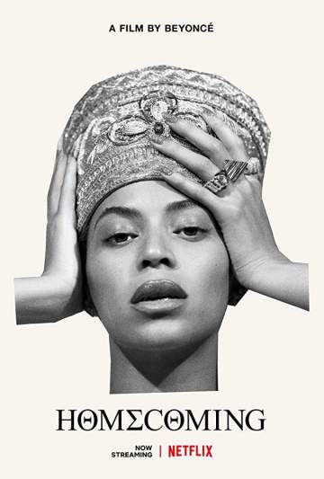 Movie: Homecoming: A Film by Beyoncé (2019)