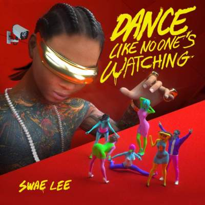 Music: Swae Lee - Dance Like No One's Watching