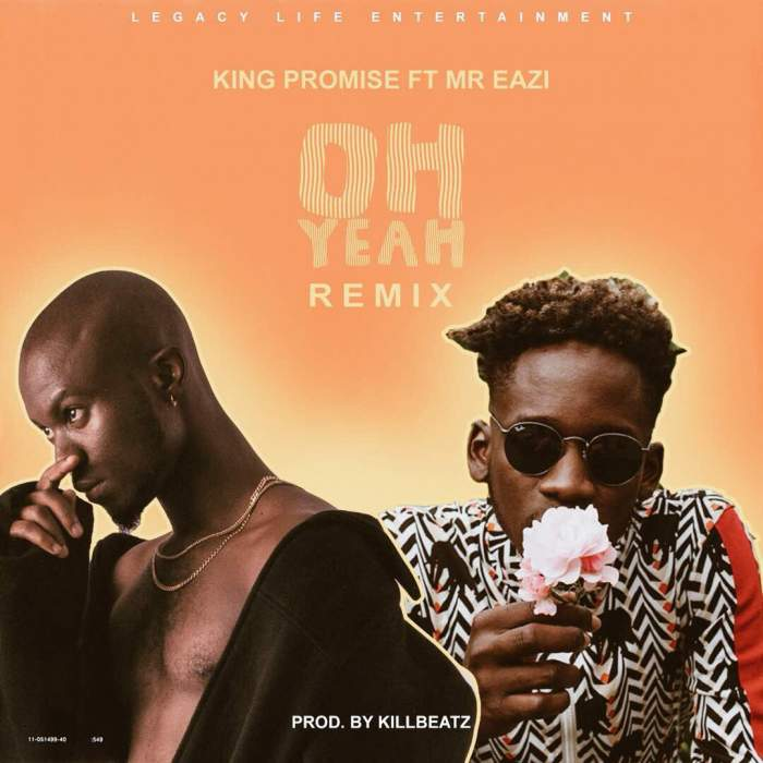 King Promise - Oh Yeah (Remix) (feat. Mr Eazi)