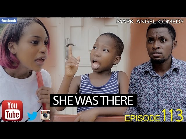 Mark Angel Comedy - She Was There (E113)