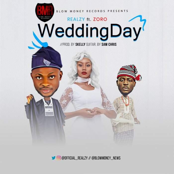 Realzy - Wedding Day (feat. Zoro)